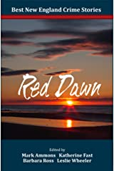 Best New England Crime Stories 2016: Red Dawn Kindle Edition