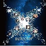 「selector」Best -Ever After-