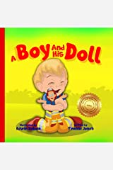 A Boy And His Doll Kindle Edition