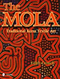 The Mola: Traditional Kuna Textile Art