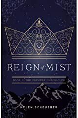 Reign of Mist: Book II: The Oremere Chronicles Kindle Edition