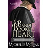 A Bandit's Broken Heart (Blood Blade Sisters Book 2)