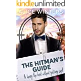 The Hitman's Guide to Tying the Knot Without Getting Shot: (The Hitman's Guide 3)