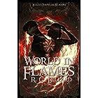 World In Flames (The Lehezan Chronicles Book 1)