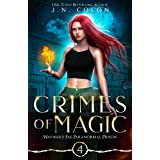 Crimes of Magic (Wayward Fae Paranormal Prison Book 4)