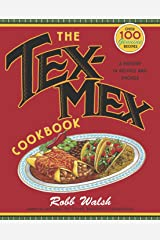 Tex-Mex Cookbook: A History in Recipes and Photos Paperback