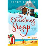 The Christmas Swap: A wonderfully festive Christmas romance for fans of The Holiday