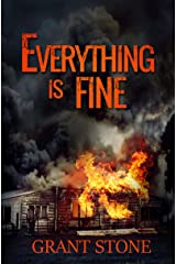 Everything is Fine Kindle Edition