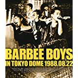 BARBEE BOYS IN TOKYO DOME 1988.08.22 [Blu-ray]