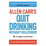 Stop Drinking Now: Be a Happy Nondrinker: 2