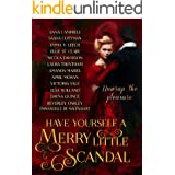 Have Yourself a Merry Little Scandal: a Christmas collection of Historical Romance (Have Yourself a Merry Little... Book 2)