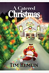 A Catered Christmas (The Neil Marshall Mysteries Book 4) Kindle Edition