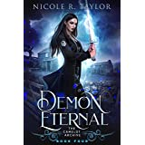 Demon Eternal (The Camelot Archive Book 4)