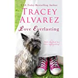 Love Everlasting: (A small town romance)