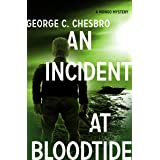 An Incident at Bloodtide (The Mongo Mysteries Book 12)