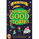 Shockingly Good Stories: Twenty short stories from the bestselling author of Friday Barnes