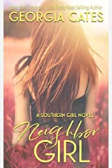 Neighbor Girl: A Neighbors to Lovers Romance (Southern Girl Series Book 2) Kindle Edition