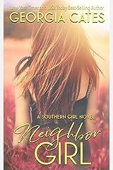 Neighbor Girl: A Neighbors to Lovers Romance (Southern Girl Series Book 2) Kindle Edition
