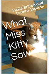 What Miss Kitty Saw Kindle Edition