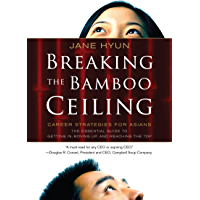Breaking the Bamboo Ceiling: Career Strategies for Asians (E…