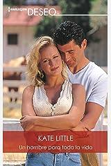 Un hombre para toda la vida (Deseo) (Spanish Edition) Kindle Edition