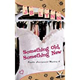 Something Old, Something New (Psychic Consignment Mystery Book 4)