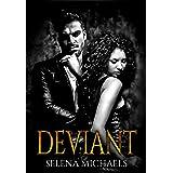Deviant (Twisted Morals Book 1)