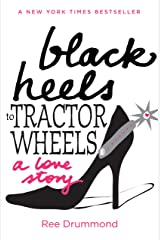 Black Heels to Tractor Wheels Kindle Edition