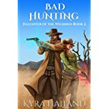 Bad Hunting (Daughter of the Wildings Book 2)