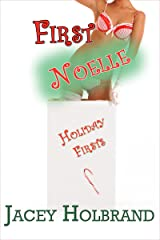 First Noelle: Taboo First-Time Step Erotica (Holiday Firsts Book 1) Kindle Edition