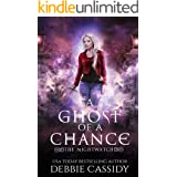 A Ghost of a Chance (The Nightwatch Book 1)