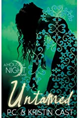 Untamed: Number 4 in series (House of Night) Kindle Edition