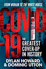 COVID-19: The Greatest Cover-Up in History—From Wuhan to the White House (Front Page Detectives) Kindle Edition