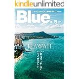 Blue. (ブルー) 2021年10月号 No.90 [雑誌]
