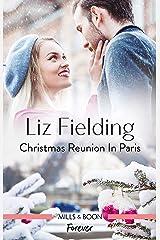 Christmas Reunion in Paris (Christmas at the Harrington Park Hotel Book 1) Kindle Edition