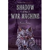 Shadow of the War Machine (Volume 3)