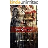 To Die For: A Novel of Anne Boleyn (Ladies in Waiting Book 1)