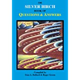 The Silver Birch Book of Questions & Answers (Silver Birch Series)