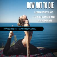How Not To Die From