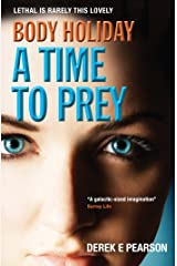 Body Holiday - A Time To Prey: The Adventures of Milla Carter Kindle Edition