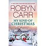 My Kind Of Christmas (A Virgin River Novel Book 18)