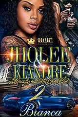 Jholee & Kiandre 2: A Gangsta & His Good Girl Kindle Edition
