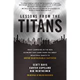 Lessons from the Titans: What Companies in the New Economy Can Learn from the Great Industrial Giants to Drive Sustainable Su