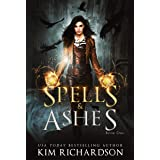 Spells & Ashes: A Witch Urban Fantasy (The Dark Files Book 1)