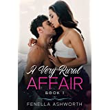 A Very Rural Affair - Book 1: Things start to get steamy when a massive snowstorm isolates the residents of a small English v