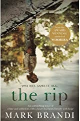 The Rip: From the award-winning author of Wimmera Kindle Edition