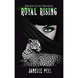 Royal Rising: The Lost Clan Chronicles Book 2