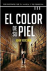 El color de su piel (versión española): Ser distinto fue su marca y su condena (Motus nº 3) (Spanish Edition) Kindle Edition