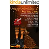 Happy Homicides 4: Fall Into Crime (Happy Homicides Cozy Mystery Anthology)