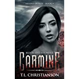 Carmine: Blood and Thunder (Shades of Red Book 4)